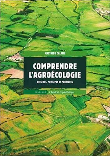 Comprendre l'agroécologie;