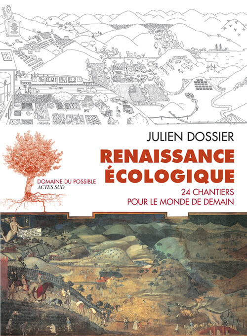 Renaissance écologique, 24 chantiers pour le monde de demain;